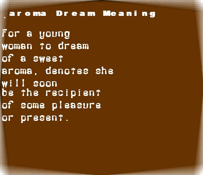 dream meanings aroma