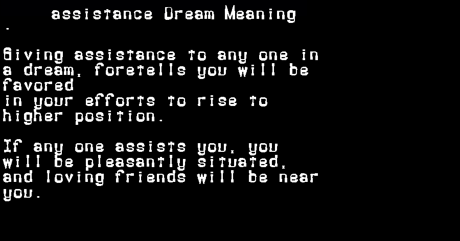 dream meanings assistance