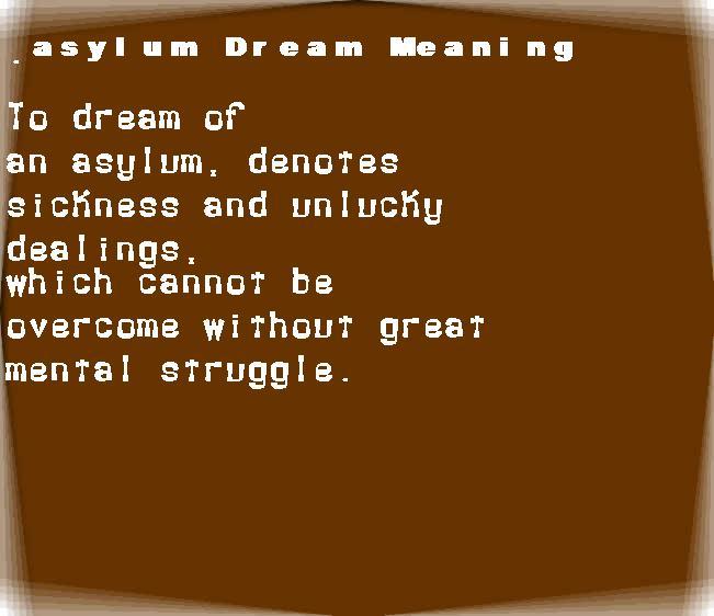 dream meanings asylum