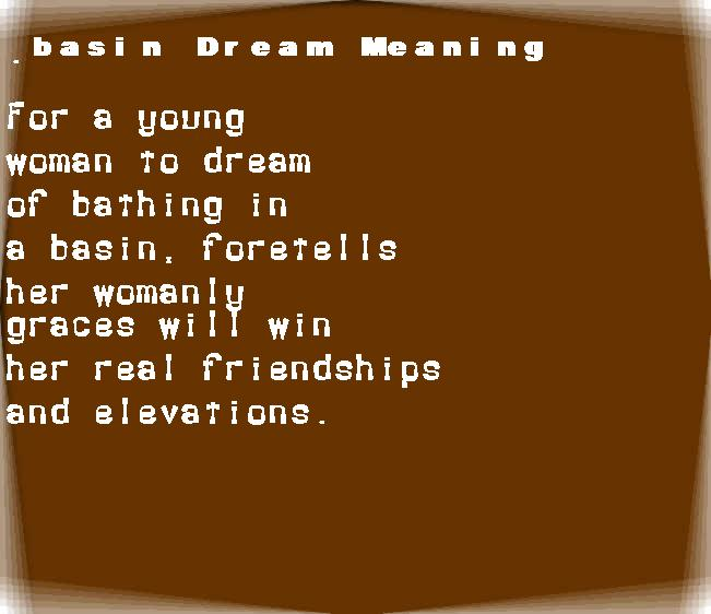dream meanings basin