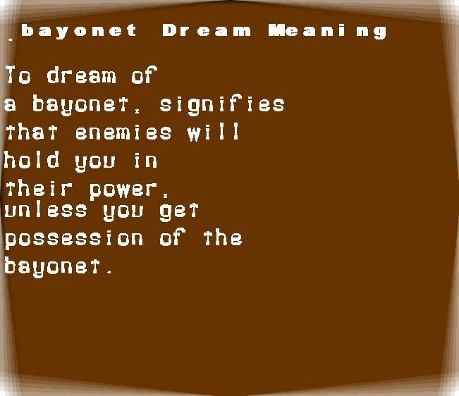 dream meanings bayonet