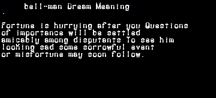 dream meanings bell-man