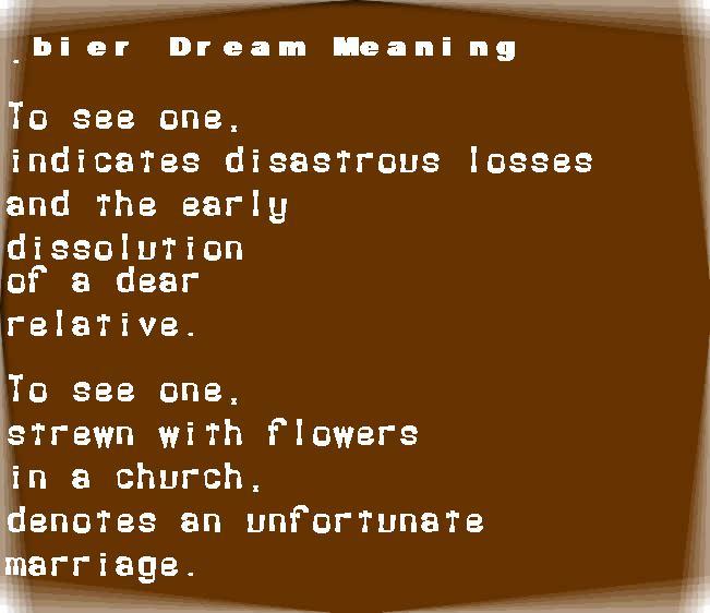 dream meanings bier