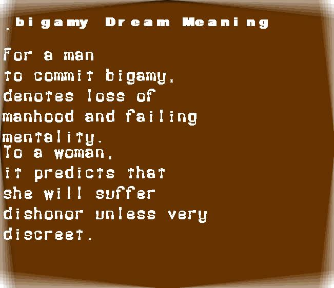 dream meanings bigamy