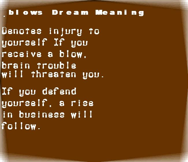 dream meanings blows
