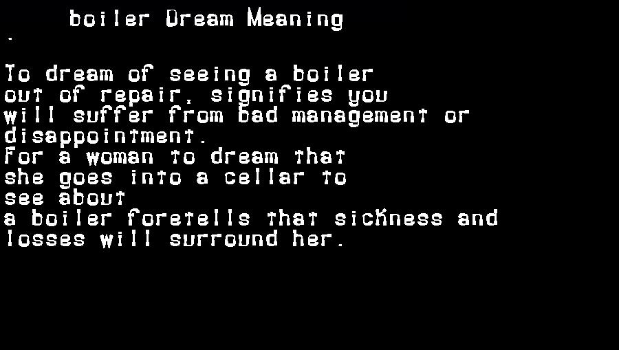 dream meanings boiler