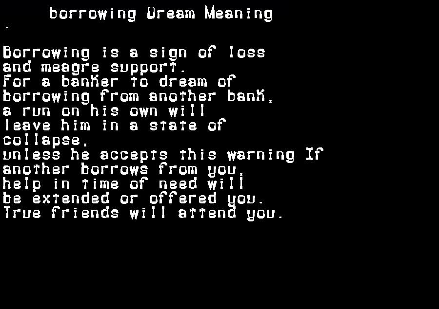 dream meanings borrowing