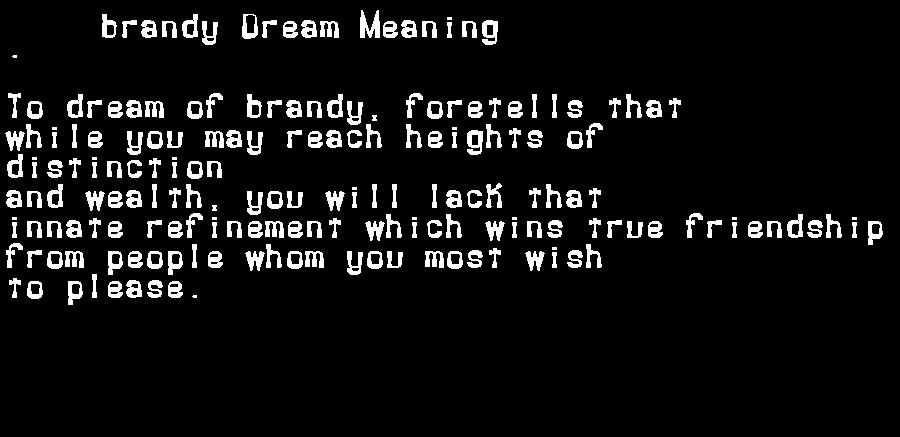 dream meanings brandy