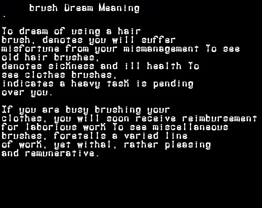 dream meanings brush