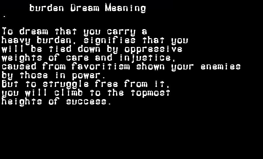 dream meanings burden