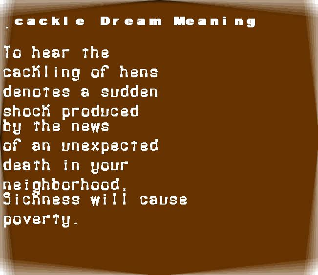 dream meanings cackle