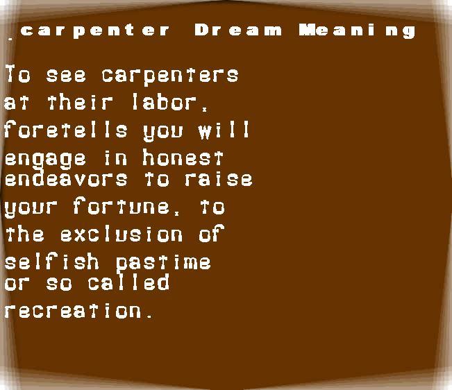 dream meanings carpenter