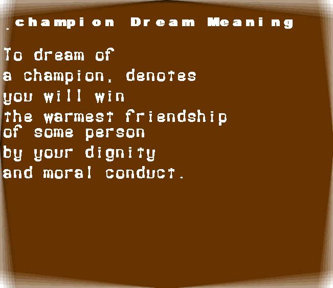 dream meanings champion