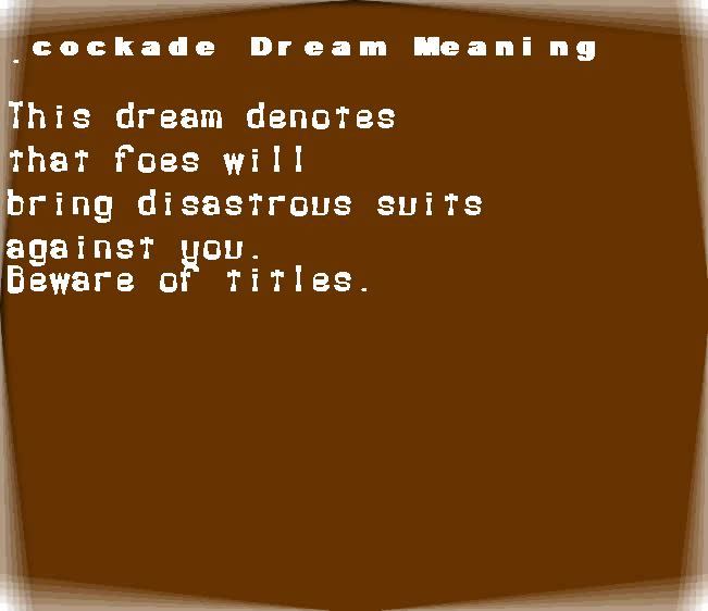 dream meanings cockade