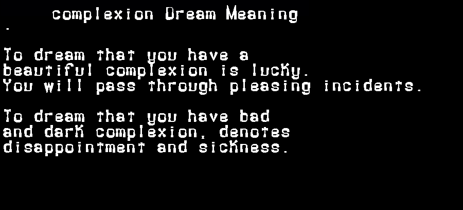 dream meanings complexion