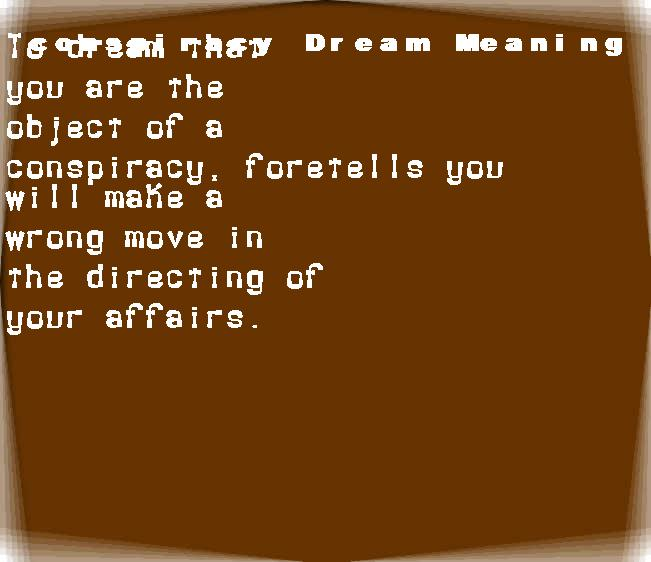 dream meanings conspiracy
