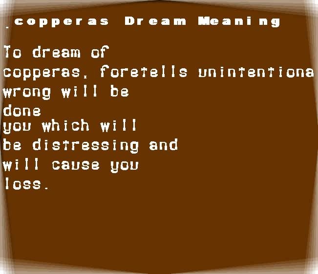 dream meanings copperas
