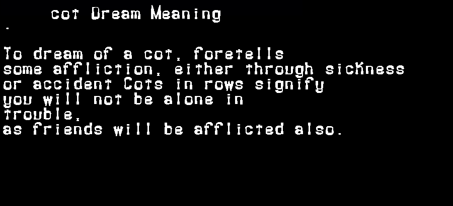 dream meanings cot