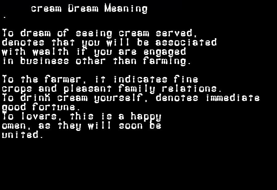 dream meanings cream