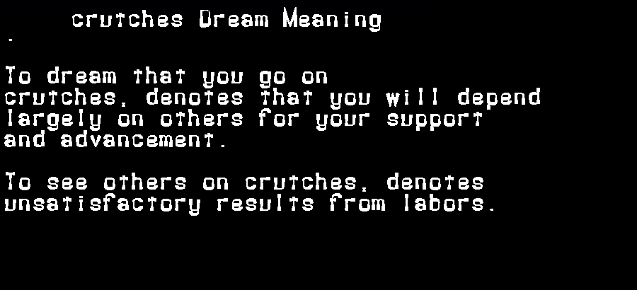 dream meanings crutches