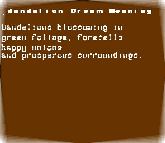 dream meanings dandelion