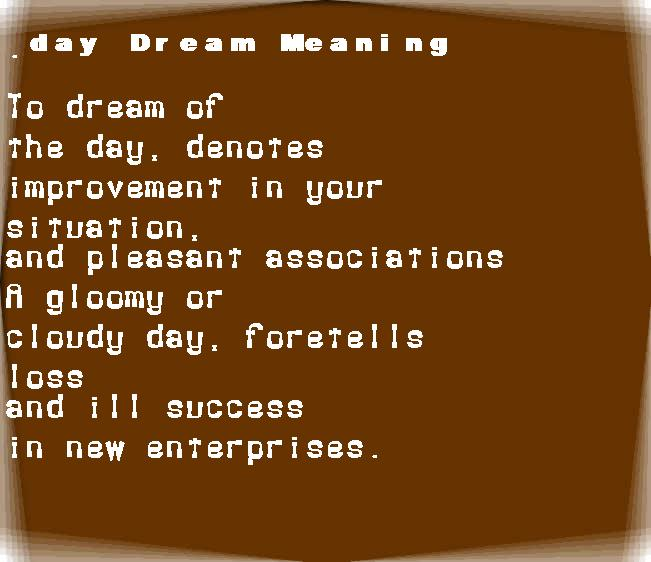 dream meanings day