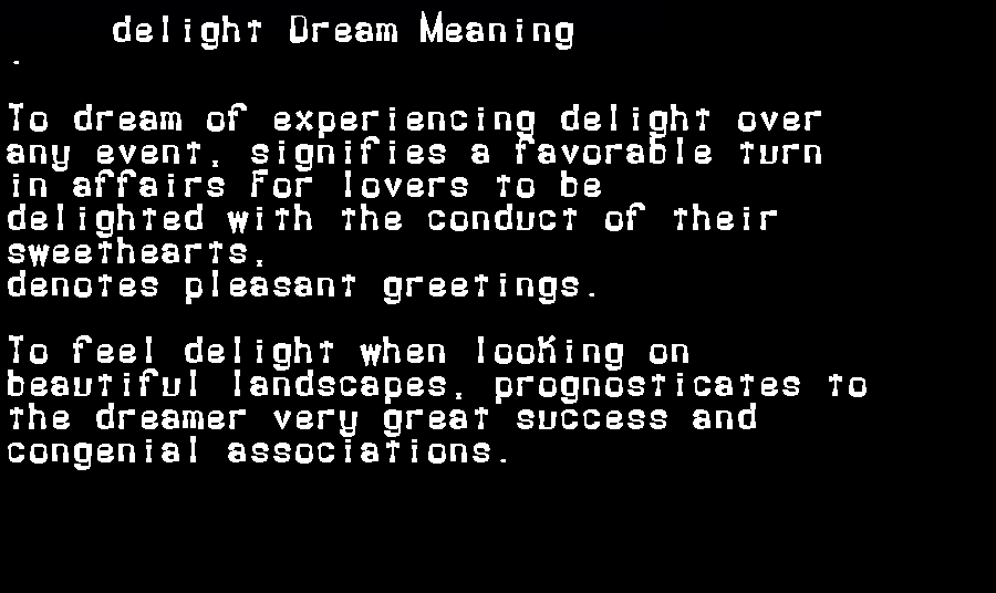 dream meanings delight