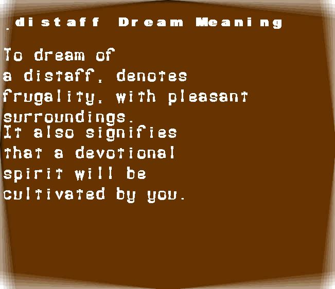 dream meanings distaff