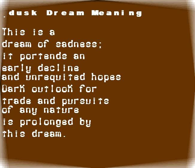dream meanings dusk
