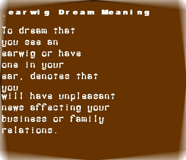 dream meanings earwig