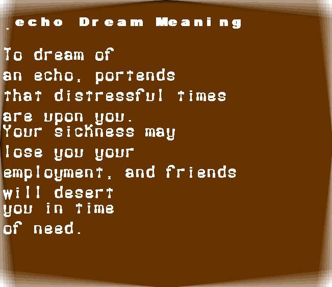 dream meanings echo