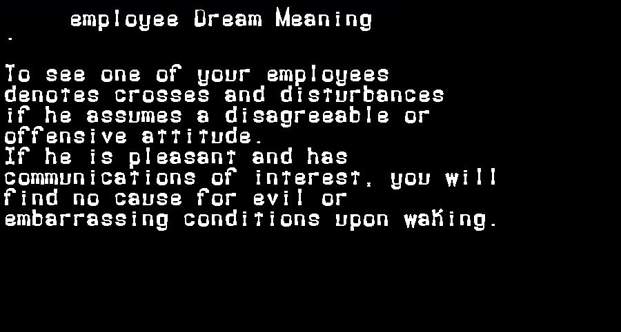 dream meanings employee