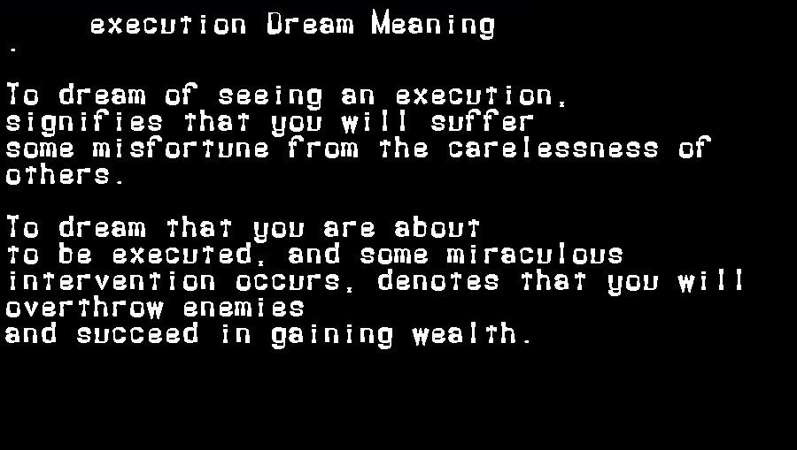 dream meanings execution