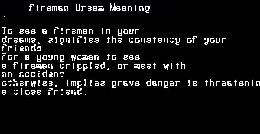 dream meanings fireman