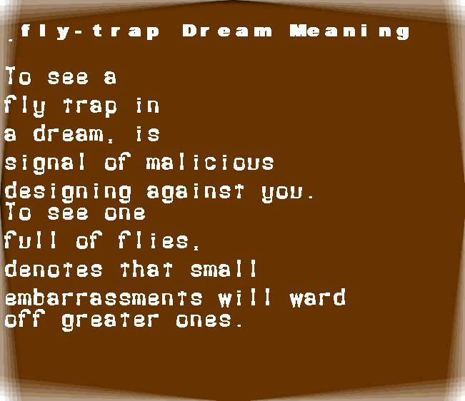 dream meanings fly-trap