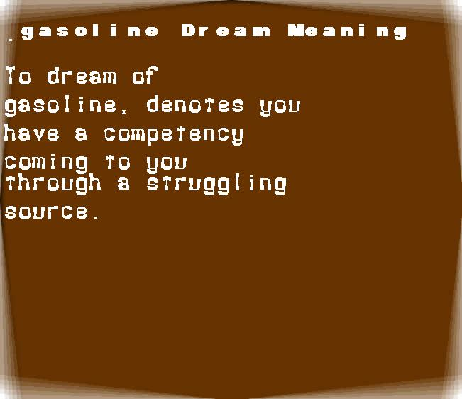 dream meanings gasoline