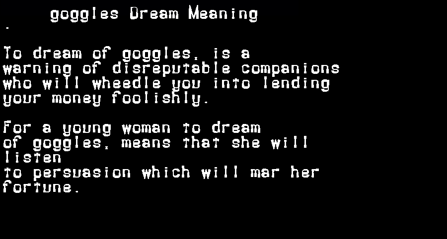 dream meanings goggles