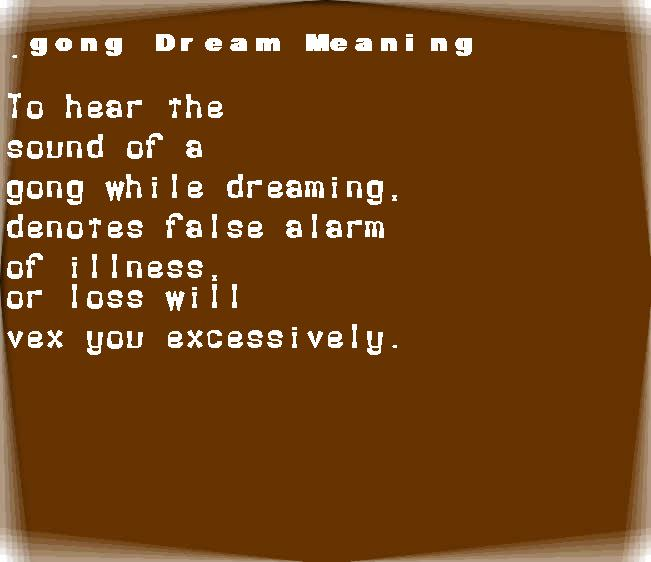 dream meanings gong