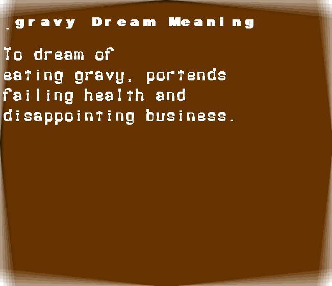 dream meanings gravy