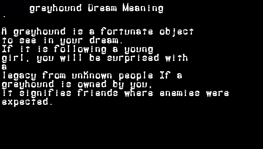 dream meanings greyhound