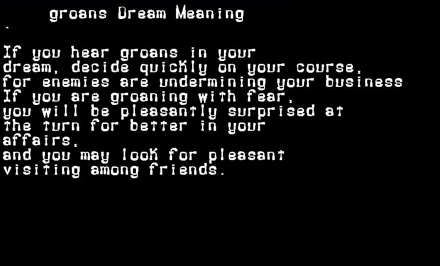 dream meanings groans
