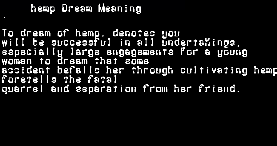 dream meanings hemp