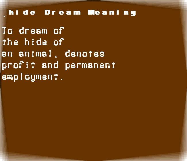 dream meanings hide