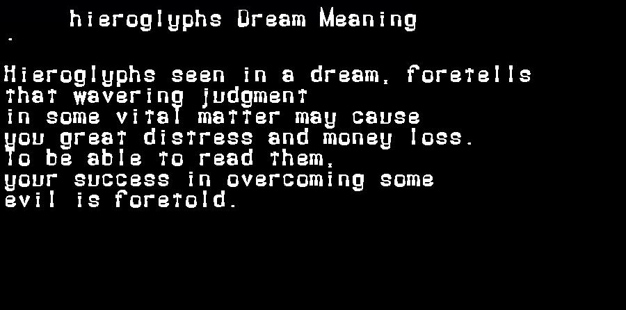 dream meanings hieroglyphs
