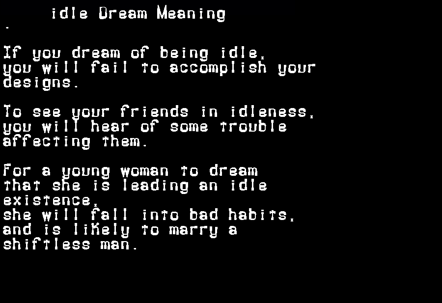 dream meanings idle
