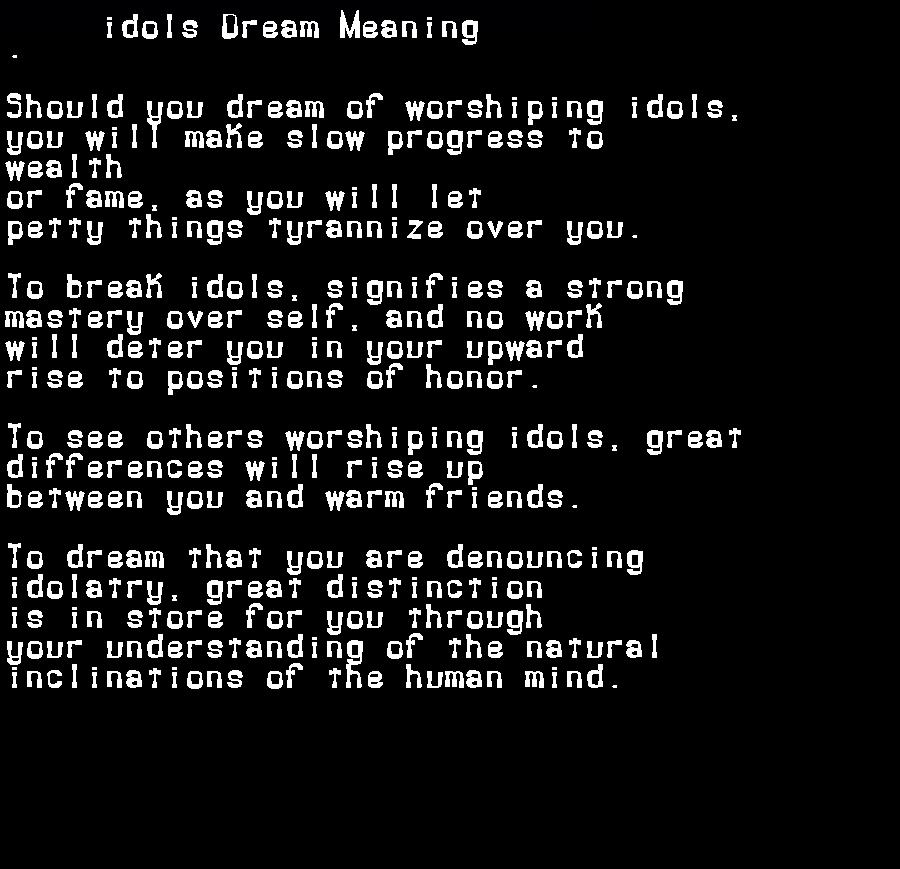 dream meanings idols