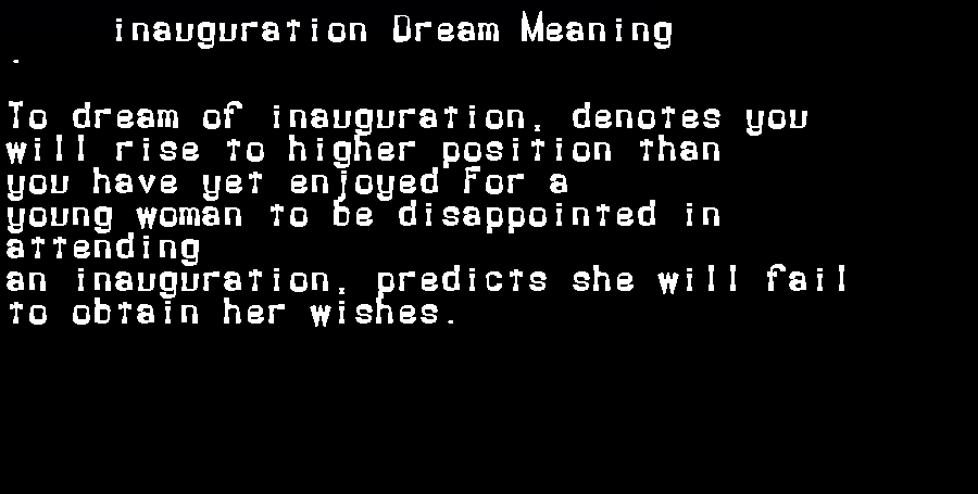 dream meanings inauguration