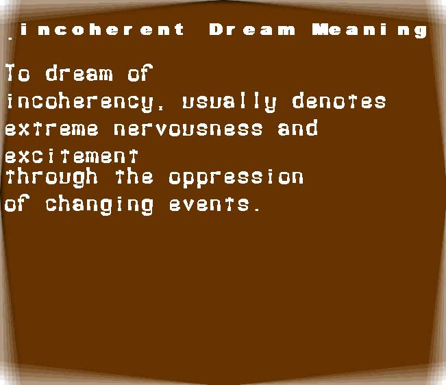 dream meanings incoherent