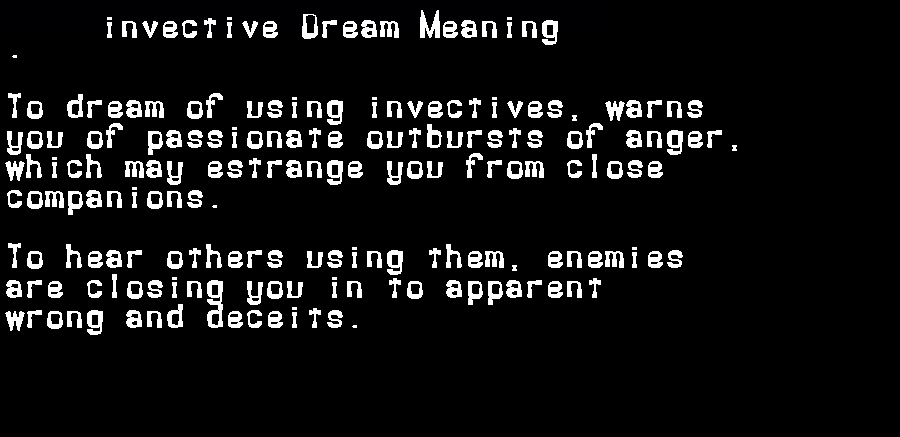 dream meanings invective