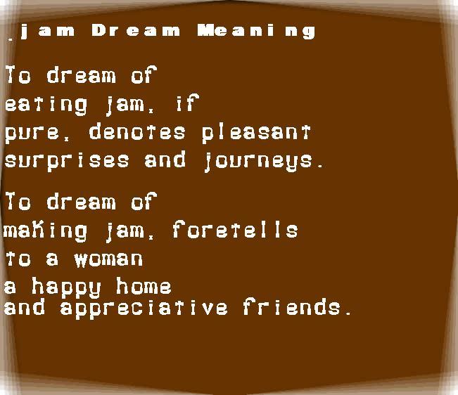 dream meanings jam